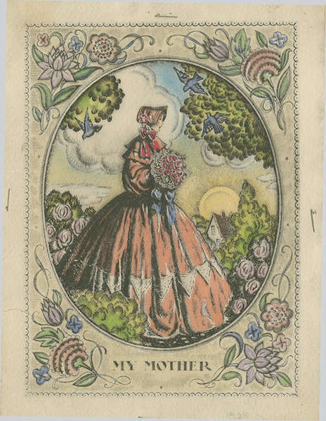A Mother's Day card from 1930, with an illustration of a woman dressed in 1860s-era fashion.
