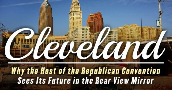 The Cleveland No One Is Talking About During the Republican Convention