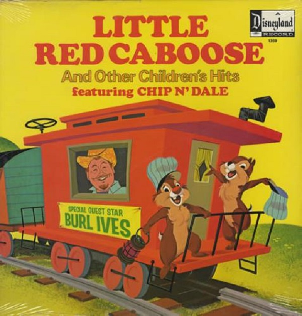 The cover of Chip N' Dale/Burl Ives The Little Red Caboose and Other Children's Hits, a 1973 album.